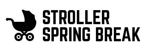 Strollerspringbreak